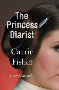 The-Princess-Diarist-Fisher-Carrie-New