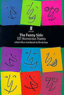 Cope, Wendy, The Funny Side: 101 Humorous Poems (Faber Poetry), Excellent Book