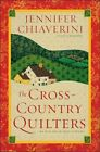 The Cross-Country Quilters by Jennifer Chiaverini (Paperback, 2009)