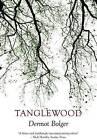 Tanglewood by Dermot Bolger (Paperback, 2015)