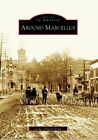 Around Marcellus by Leslie Church Kraus (Paperback / softback, 2006)