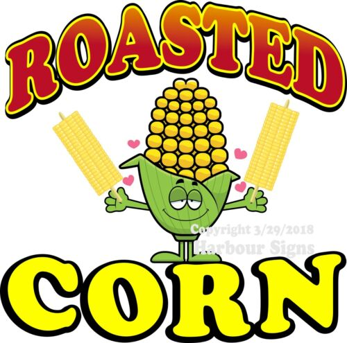 Roasted Corn DECAL Choose Your Size Food Truck Sign Sticker Concession