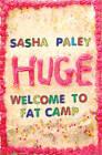 Huge by Sasha Paley (Paperback, 2008)