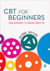 CBT for Beginners by Jane Simmons, Rachel Griffiths (Paperback, 2013)