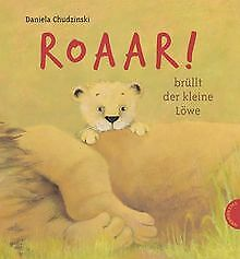 Roaar!, brüllt der kleine Löwe   Buch   Zustand gut