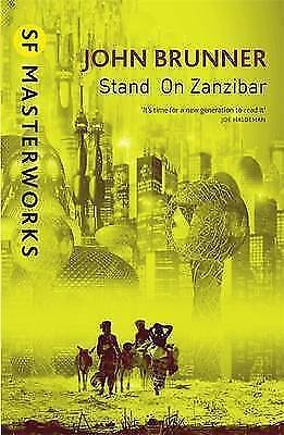 Stand On Zanzibar, John Brunner, Good Condition Book, ISBN 9781857988369