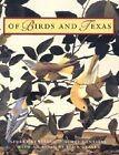 Of Birds and Texas by Stuart Gentling, Scott Gentling (Hardback, 2001)