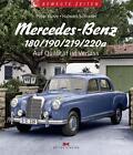 Mercedes-Benz 180/190/219/220a von Halwart Schrader und Peter Kurze (2014, Gebundene Ausgabe)