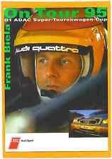 Autogrammkarte ohne Unterschrift Frank Biela Audi A4  ADAC STW-Cup 1995 Quattro