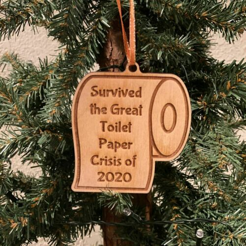 2020 Toilet Paper POOP Wood Ornament TP Crisis Small Business Made!