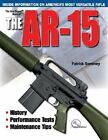 The Gun Digest Book of the AR-15 by Patrick Sweeney (Paperback, 2005)