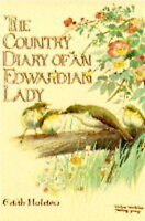 The Country Diary Of An Edwardian Lady, Holden. Edith B   Hardcover Book   Accep