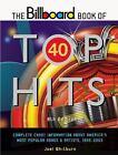 The Billboard Book of Top 40 Hits by Joel Whitburn (2004, Paperback, Revised)