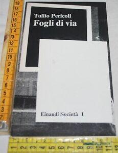 PERICOLI-Tullio-FOGLI-DI-VIA-Einaudi-libri-usati