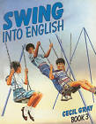 Swing into English Book 3 by Cecil Gray (Paperback, 1999)