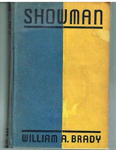 Showman-by-William-Brady-1937-1st-Ed-Rare-Vintage-Book