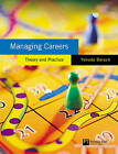 Managing Careers: Theory and Practice by Yehuda Baruch (Paperback, 2003)
