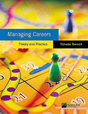 1 of 1 - Managing Careers: theory and practice by Baruch, Yehuda