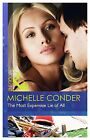 The Most Expensive Lie of All by Michelle Conder (Paperback, 2014)