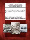 Ten Years of My Life. Volume 2 of 2 by Gale, Sabin Americana (Paperback / softback, 2012)