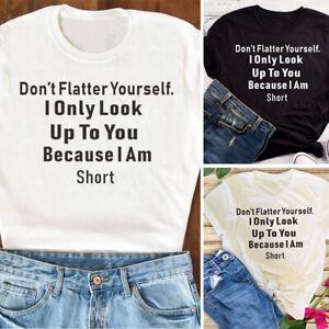 Don-039-t-Flatter-Yourself-Letter-Print-Women-Short-Sleeve-O-Neck-T-Shirt-Top-Soft