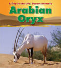 Arabian Oryx by Anita Ganeri (Hardback, 2011)