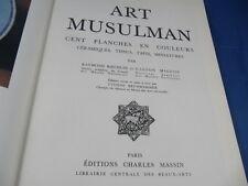 Koechlin art musulman .100 planches en couleur. céramiques, tissus, tapis,...