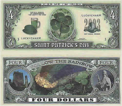 Set of 10 Bills-ST Patrick/'s Day Four Dollar Bill