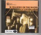 (HH517) M Walking On The Water, La Louisianne - 1995 CD