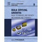 Handbook of Crystal Growth: Bulk Crystal Growth: Volume 2A-2B by Elsevier Science & Technology (Mixed media product, 2014)