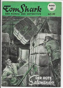 Tom-Shark-der-Koenig-der-Detektive-Nr-41-von-1951-ORIGINAL-KRIMINAL-ROMANHEFT