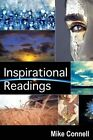 Inspirational Readings: 34 Sermon Transcriptions by Mike Connell (Paperback / softback, 2012)
