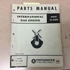 Hough International Ih U 240 Gas Engine Parts Manual Book Catalog List Payloader