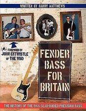 Fender Bass for Britain : The History of the 1966 Slab-Bodied Precision Bass...