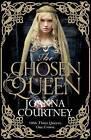 The Chosen Queen by Joanna Courtney (Hardback, 2015)