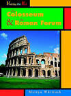 Visiting the Past Roman Forum & Colosseum Hardback by Capstone Global Library Ltd (Hardback, 2002)