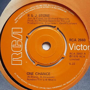 R-amp-J-STONE-One-Chance-Excellent-Condition-7-034-Single-RCA-2746