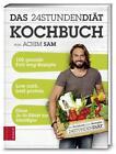 24STUNDENDIÄT - Das Kochbuch von Achim Sam (2016, Gebundene Ausgabe)
