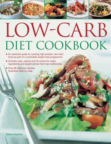 Low Carb Diet Cookbook,Elaine Gardner