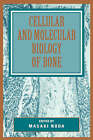 Cellular and Molecular Biology of Bone by Elsevier Science Publishing Co Inc (Hardback, 1993)