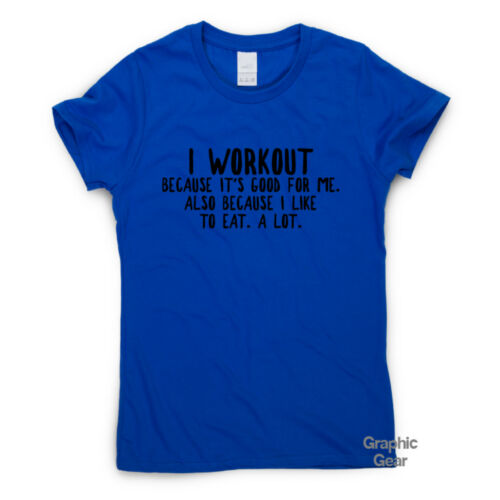 Why I Workout funny gym T-shirt womens mens training humour workout top