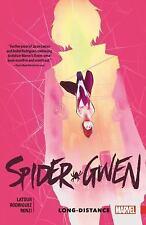 Spider-Gwen Vol. 3 : Long Distance (Trade Paper)