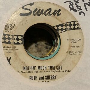 RARE-F-L-WRAY-Ruth-And-Sherry-NOTHIN-039-MUCH-TOM-CAT-R-amp-R-45rpm-G