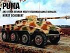 Puma & Other German Recon Vehicles by Horst Scheibert (Paperback, 2004)