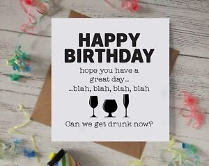 Image Is Loading Funny Birthday Card Happy Drunk Alcohol Drink Wine