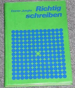 Schul Buch Richtig schreiben Deutsch 1975 Essner - Jungke Schroedel Verlag - Kassel, Deutschland - Schul Buch Richtig schreiben Deutsch 1975 Essner - Jungke Schroedel Verlag - Kassel, Deutschland