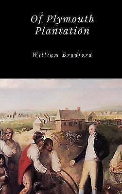 Of Plymouth Plantation by William Bradford (2017 ...