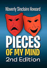 Pieces of My Mind 2nd Edition by Waverly Sinclaire Howard (Hardback, 2010)