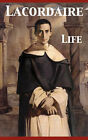 Life. Conferences Delivered at Toulouse by Henri Dominique Lacordaire (Paperback, 2007)