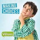 Making Choices by Steffi Cavell-Clarke (Hardback, 2016)